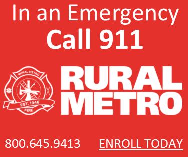 In an emergency call 911 Rural Metro